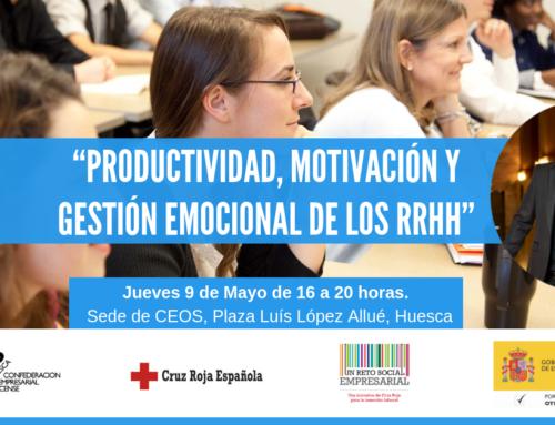 Abierto plazo inscripción taller «Productividad, motivación y gestión emocional de los RRHH» en Huesca