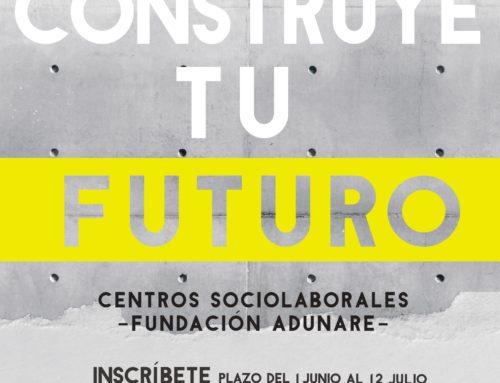 Construye tu futuro: inscripciones oferta formativa Fundación Adunare