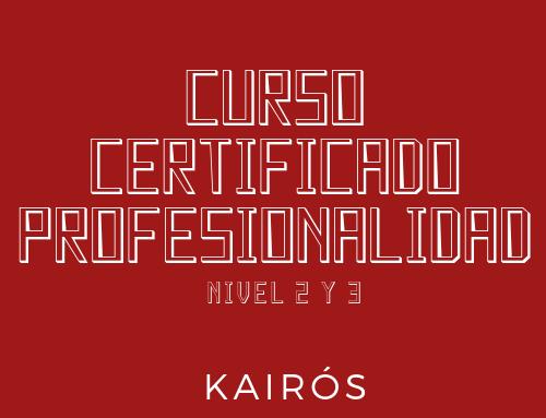 Nuevos cursos con certificados de profesionalidad en Kairós