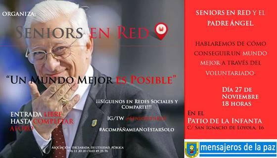 Seniors en Red y el Padre Ángel @ Patio de la Infanta [Zaragoza]